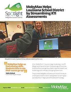 MobyMax helps Caddo Parish Streamline RTI Assessments-1.jpg